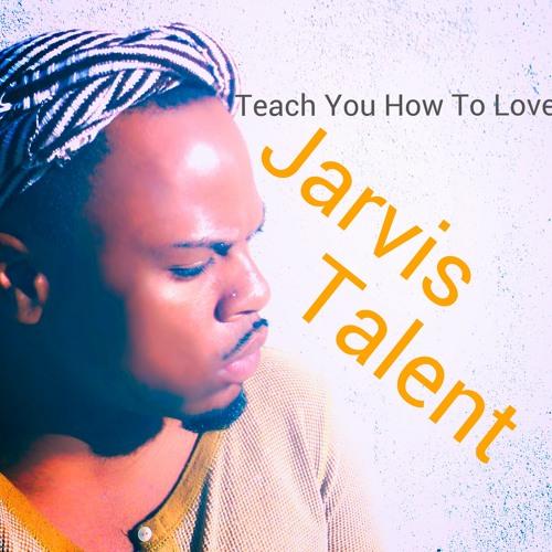 Teach You How To Love