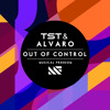 TST & Alvaro - Out Of Control (Original Mix) mp3