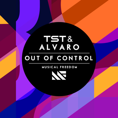 TST & Alvaro - Out Of Control (Original Mix)