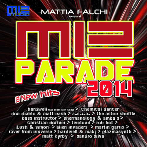 M12 PARADE 2014 - 18 NEW HITS MIXED *Minimix Promo 1*