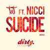T&T ft. Nicci - Suicide (preview) [OUT NOW | WWW.DIRTYHOUSE.NL]