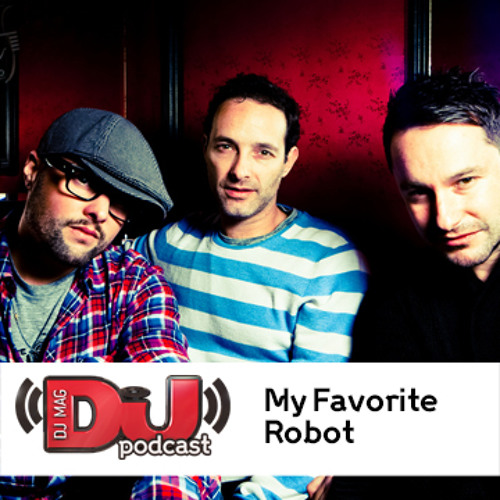 DJ Weekly Podcast: My Favorite Robot