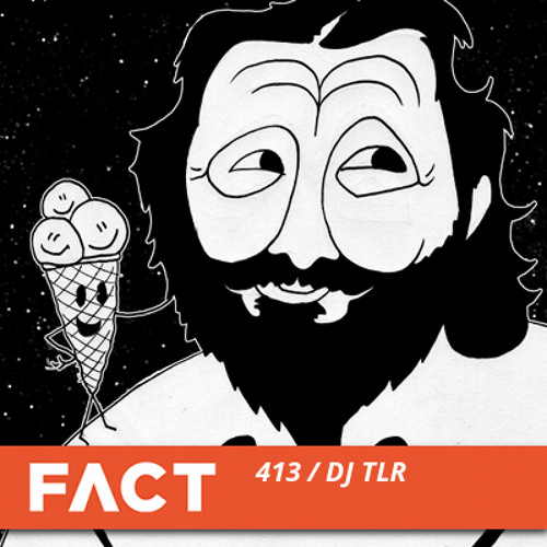 DJ TLR - Zombies Ate My Ghost Producer (FACT MIX 413, 25 Nov 2013, 320K DL)