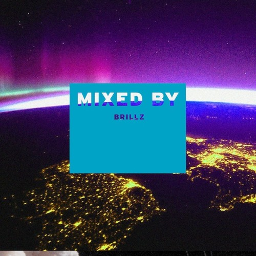MIXED BY Brillz