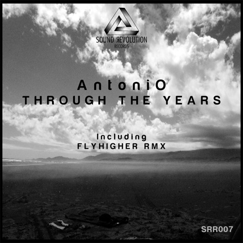 Antoni0 - Through The Years (Flyhigher Rmx) Preview
