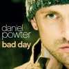 Download Daniel Powter. Bad Day