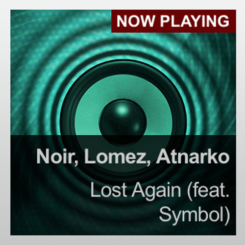 Essential New Tune: Lost Again (November 22nd 2013)