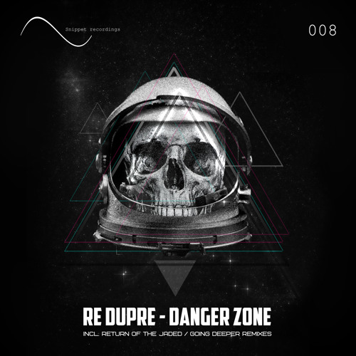 Re Dupre - Danger Zone (Original Mix) OUT NOW!