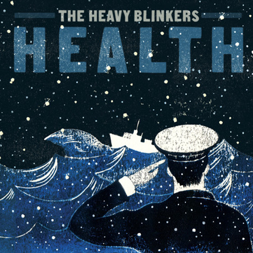 The Heavy Blinkers - Call it a Day