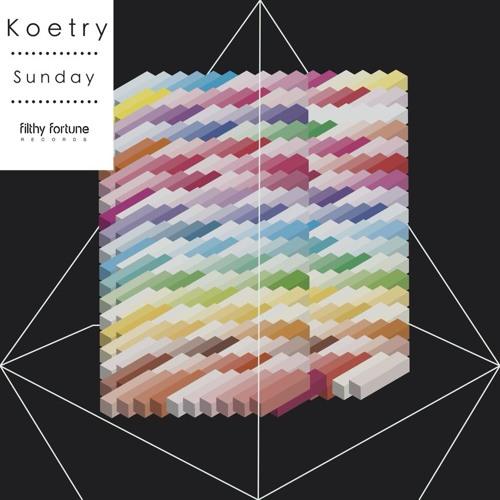 Koetry - Sunday [Filthy Fortune Records]