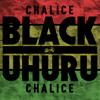 Black Uhuru - Chalice [2013]