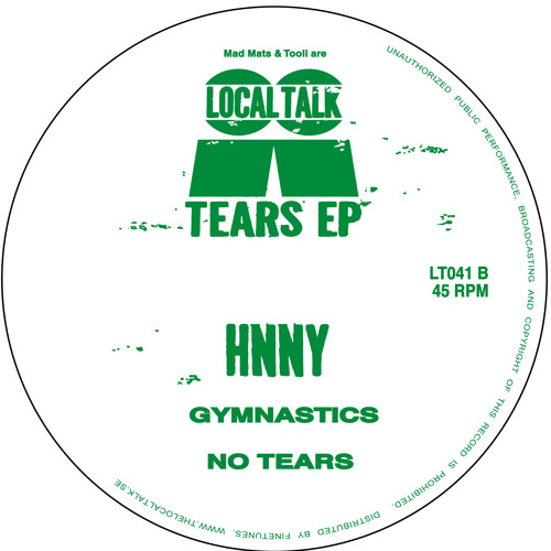 HNNY -  No Tears (12'' - LT041, Side B2) (Snippet)