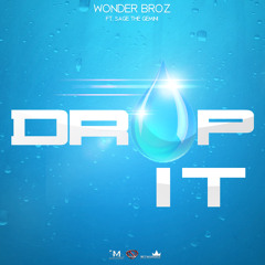 Drop It ft. Sage the Gemini