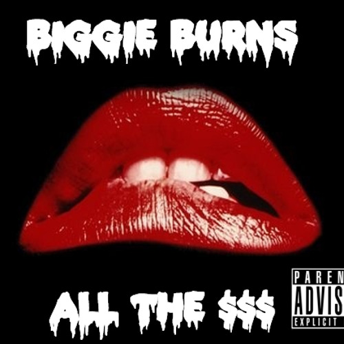"""""""ALL THE $$$"""" Produced By Biggie Burns TRAP Music Trap EDM (New 2013)"""