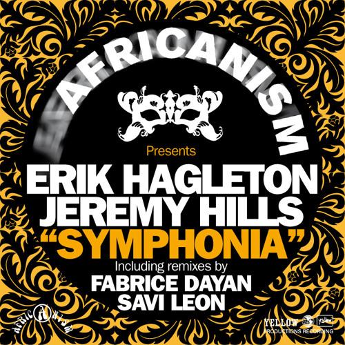 Erik Hagleton & Jeremy Hills - Symphonia EP