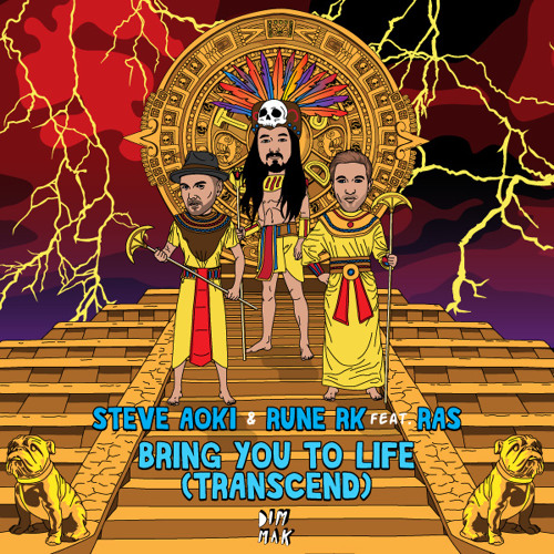 Steve Aoki & Rune RK - Bring You To Life Feat. Ras (Transcend) (Regoton Remix) [Dim Mak Records]
