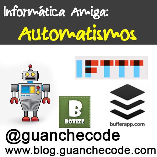 Automatismos en las redes sociales. Informatica Amiga 20131125