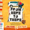From Here to There by Jon Faine and Jack Faine