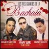 Romeo Santos -propuesta Indecente Ft Rafy Life -Dejame Entrar Ft Prince Royce Eres Tu 1