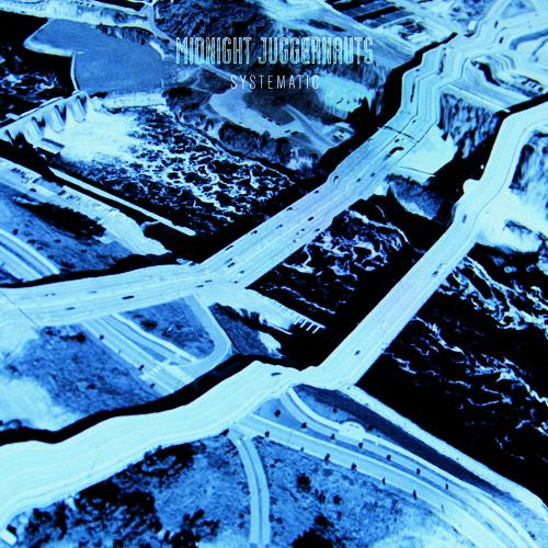Systematic (midnight juggernauts remix)