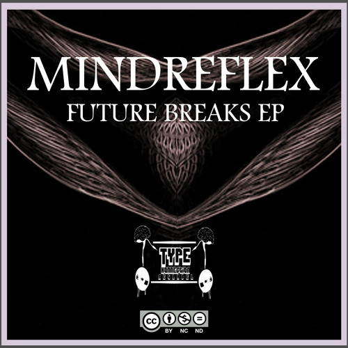 Future Breaks Ep - Type Konnection Netlabel (Out Now for Free)