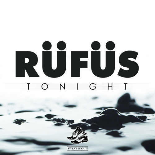 RUFUS - Tonight (Danny T remix)