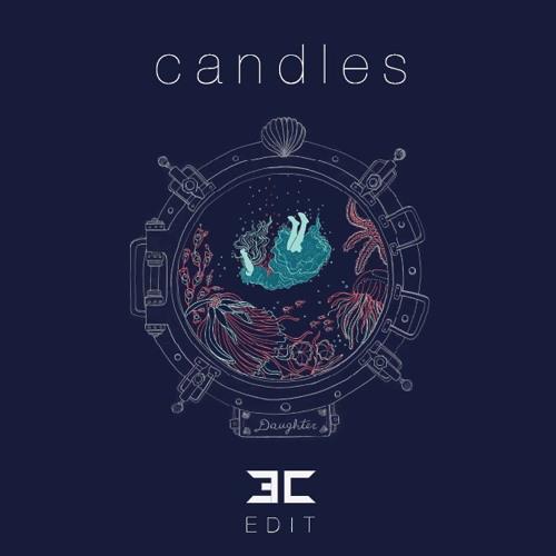 Candles (Third Culture Remix) - Daughter