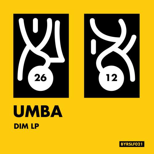 Umba - Dim LP - [BYRSLF021]
