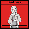 Pia Mia- Red Love