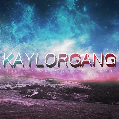 The KAYLORGANG EXPERIMENT