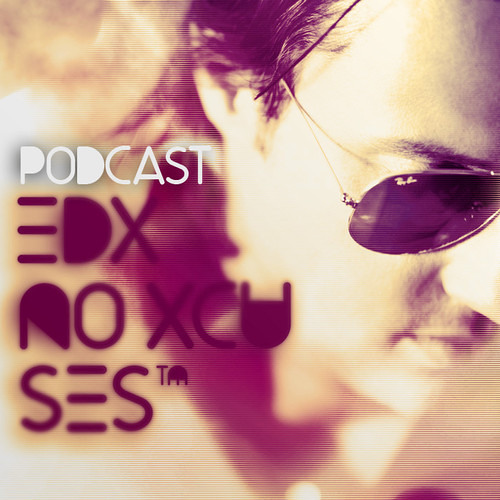 EDX - No Xcuses 143 (Presented By YourEDM.com)