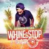 WHINE & STOP MIXTAPE - DJFYAHBOOM DELAR (ARCANEGRA)