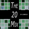 DJ Cubicle - The 20 Mix