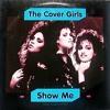 Cover Girls- Show Me (2NoHo Remix)