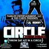 Lil Ronny MothaF - Ft. Mykfresh & Yung Nation - Circle (Chefs Remix)