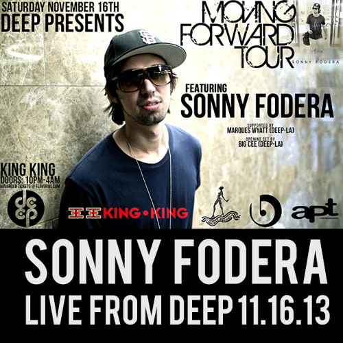 "DEEP Pres Sonny Fodera ""Live"" At King King 11.16.13 (Moving Forward Tour)"