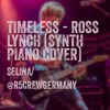 Timeless - Ross Lynch (Synth Piano Cover) ♥