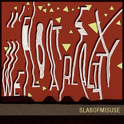 SLABOFMISUSE - Six Untitled Monsters