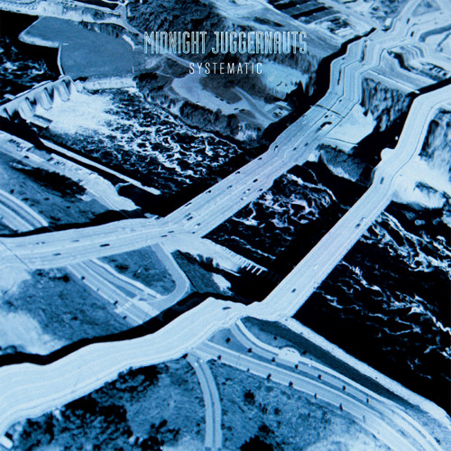 Midnight Juggernauts - Systematic (Revoltmeter Remix)
