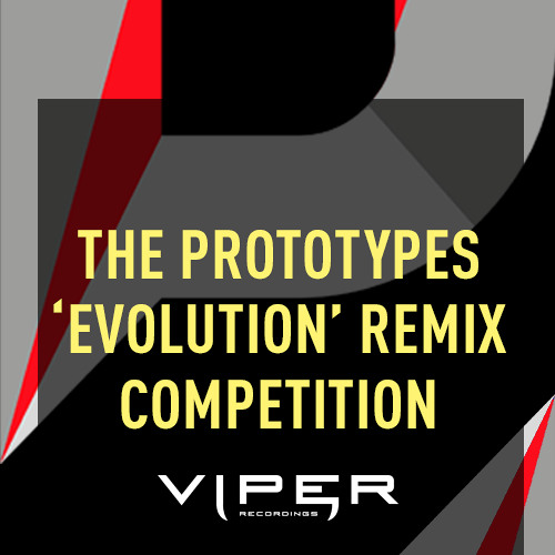 The Prototypes 'Evolution' Remix Competition