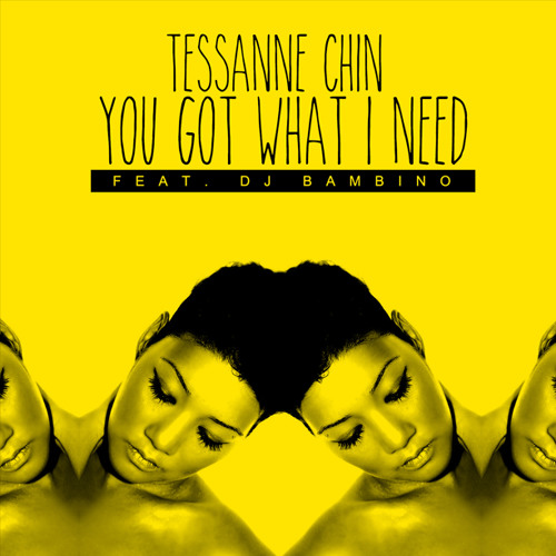 Tessanne Chin - You Got What I Need