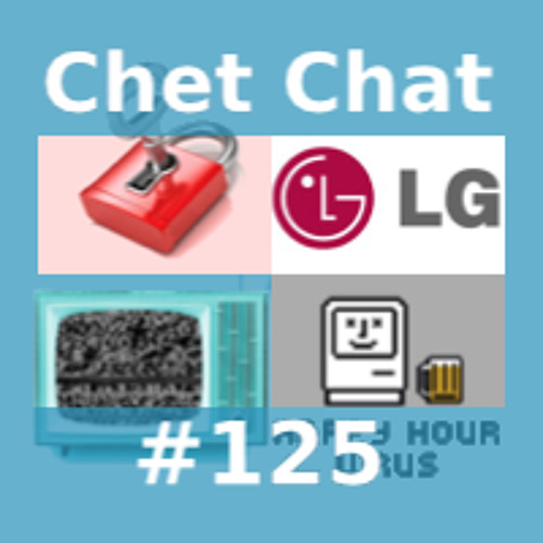 Chet Chat 125 - Nov 26, 2013