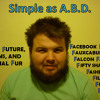SIMPLE AS ABD - F: The Future, Films, and Facial Fur