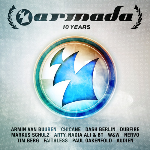 10 Years Armada (Mini Mix) [OUT NOW!]
