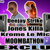 DEEJAY STRIKE FEAT JONES KILLA-KROME LE MIC (MOOMBATHON 2013)