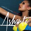 "Ashanti ""I Got It"" featuring Rick Ross"