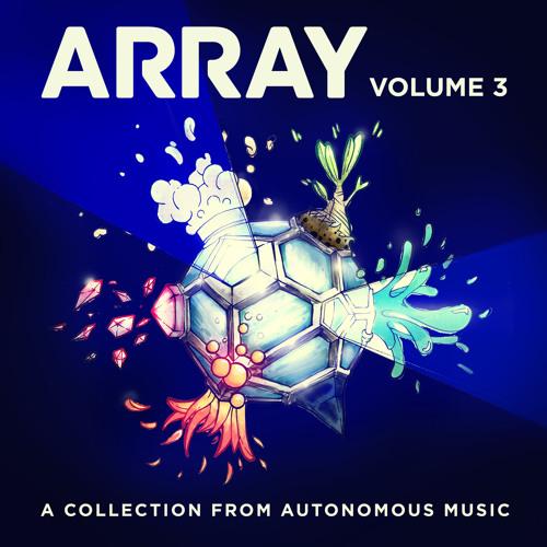 The Great March (Autonomous Music - Array Vol. 3)