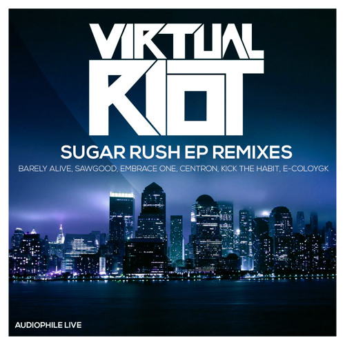 Virtual Riot - Sugar Rush (Embrace One Remix)