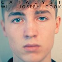 Will Joseph Cook - Catalyst