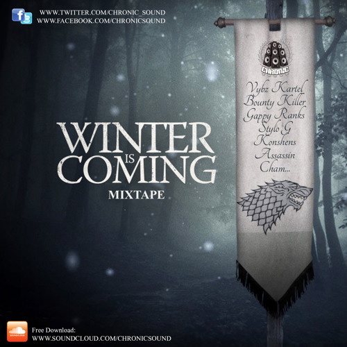 Winter Is Coming - Chronic Sound Mixtape World best of 2013 Reggae Dancehall with tracklist